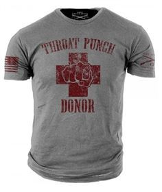 Grunt Style Throat Punch Donor #GruntStyle #Apparel Veterans Supporting Veterans www.squaredawaysurplus.com