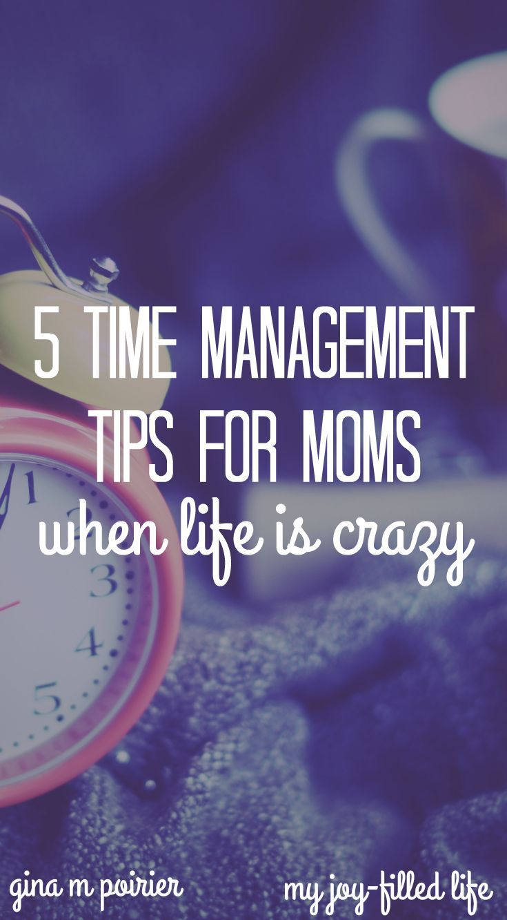 Time management tips for busy moms
