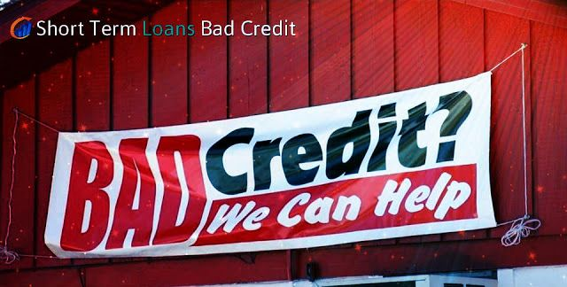 Read Article // Short Term Loans Bad Credit - Monetary Assistance For Small Needs Of Poor Creditors