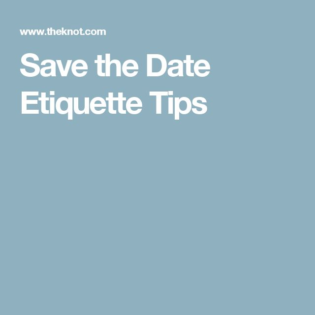 25+ Best Ideas About Save The Date Etiquette On Pinterest
