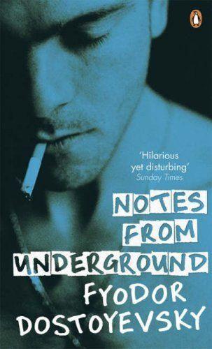 Dostoevsky - Notes From Underground
