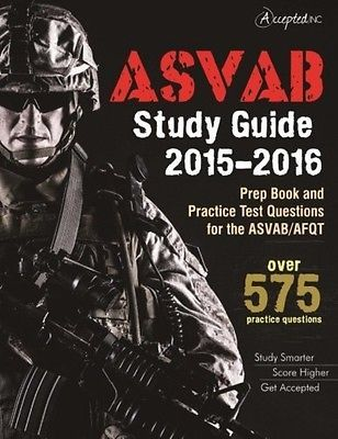 ASVAB Study Guide 2015-2016: Prep Book and Practice Test Questions for the