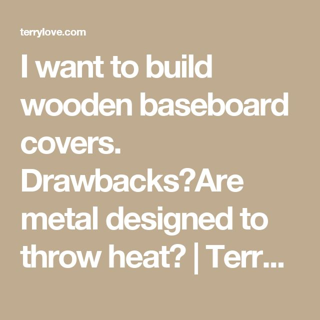Kitchen Cabinets Over Baseboard Heat: 17 Best Ideas About Baseboard Heating On Pinterest