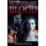 Burden Of Blood (Blood Burden Series) (Kindle Edition)By Wenona Hulsey