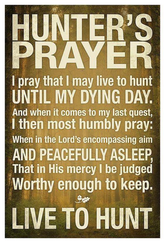Hunters prayer!!