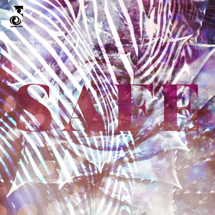Safe Spotify playlist cover by Jyotika Sofia