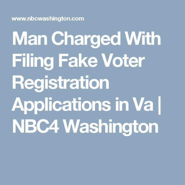 Man Charged With Filing Fake Voter Registration Applications in Va | NBC4 Washington