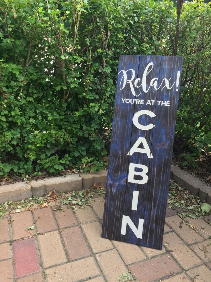 Relax! You're at the Cabin - Standing Wood Pallet Sign - Wood pallet sign made with custom designed adhesive stencil http://etsy.me/2BQcrJp #housewares #homedecor #palletsign #selfstandingsign #rustic #rusticwoodsign #patiodecor #cabindecor #lakelifedecor