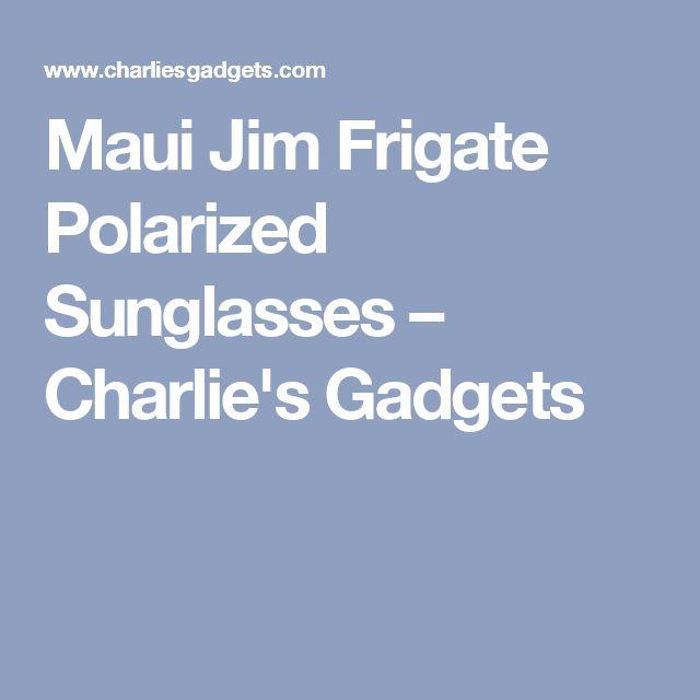 Maui Jim Frigate Polarized Sunglasses – Charlie's Gadgets
