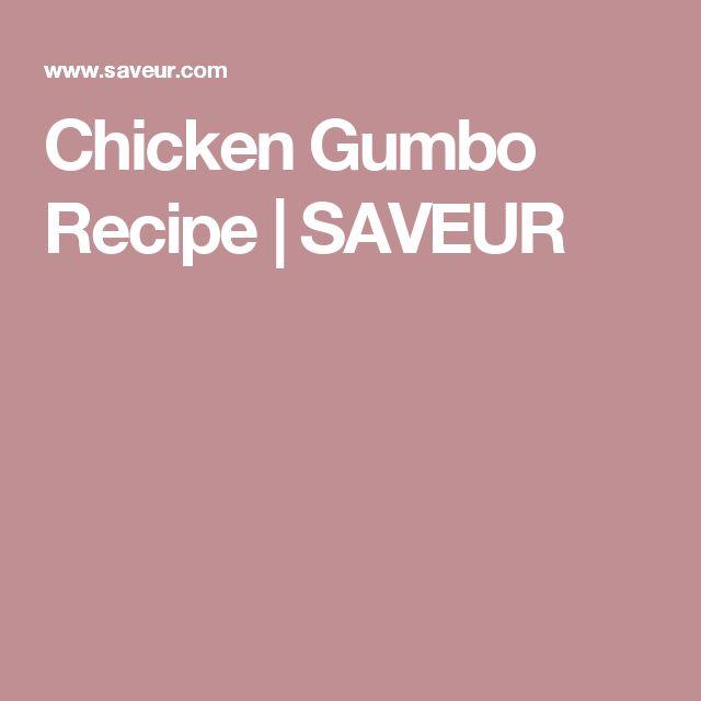 Chicken Gumbo Recipe   SAVEUR