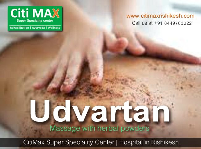 #Udvartana according to Sushrata is #body_toning_program, with application of a combination of prescribed herbal   powder and oil on the entire body .It is used in the #treatment to reduce fat and strengthen the body, at the same   time taking care that the body does not become too rough and dry in the whole . #Best_Rehabilitation_center #Rehabilitation_Center_in_Rishikesh_India  #Ayurveda_Consultation  Call for an appointment: +91 - 8449783022 http://citimaxrishikesh.com/