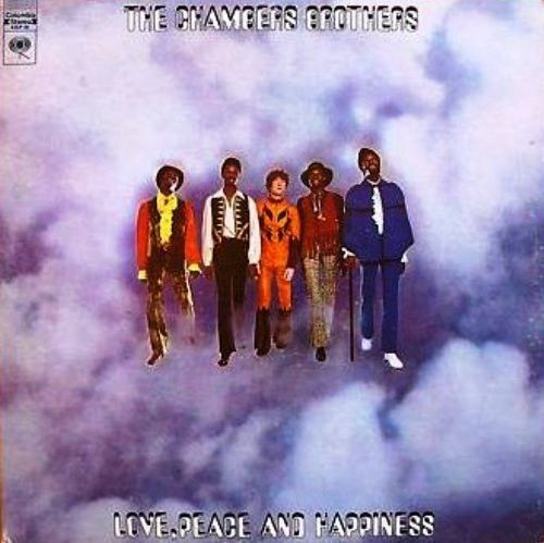 Chambers Brothers, The - Love, Peace And Happiness / Live At Bill Graham's Fillmore East