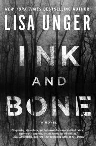 A thrilling psychological mystery involving a psychic and a missing girl. (50)Ink and Bone by Lisa Unger | Charlotte's Web of Books
