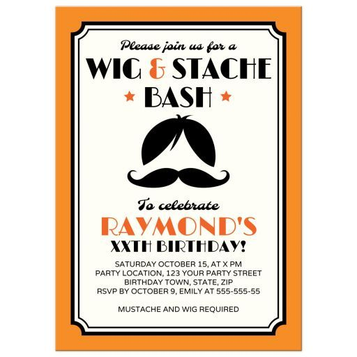 Wig and Stach bash birthday party invitation. A fun theme idea!
