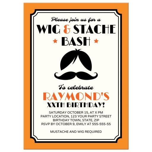 Wig and Stach bash birthday party invitation. A fun theme idea!