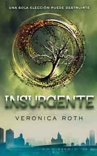 Insurgente de Veronica Roth