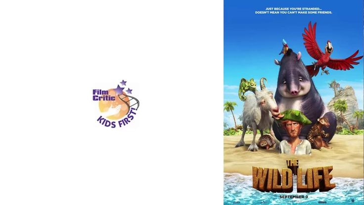 Film Review: The Wild Life by KIDS FIRST! Film Critic Kamhai  B. #KIDSFIRST! #TheWildLife