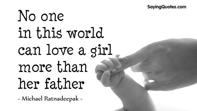 12 Cute Father Daughter Quotes Images - Freshmorningquotes