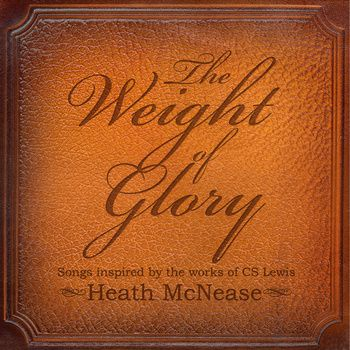 """Get the full album now! Download """"Heath McNease - The Weight Of Glory"""" Songs Inspired By The Works Of CS Lewis for free here. http://freechristmusic.com/heath-mcnease-the-weight-of-glory-songs-inspired-by-the-works-of-cs-lewis/ Folk/Indie Rock"""