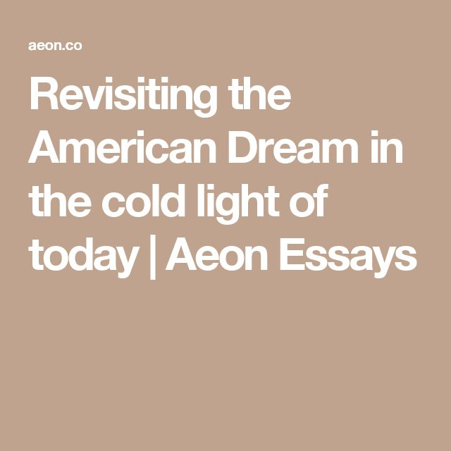 does the american dream still exist today essay Inspiring the american dream foundation announces release of new report – report details results of literacy program while highlighting integration of soft skills.