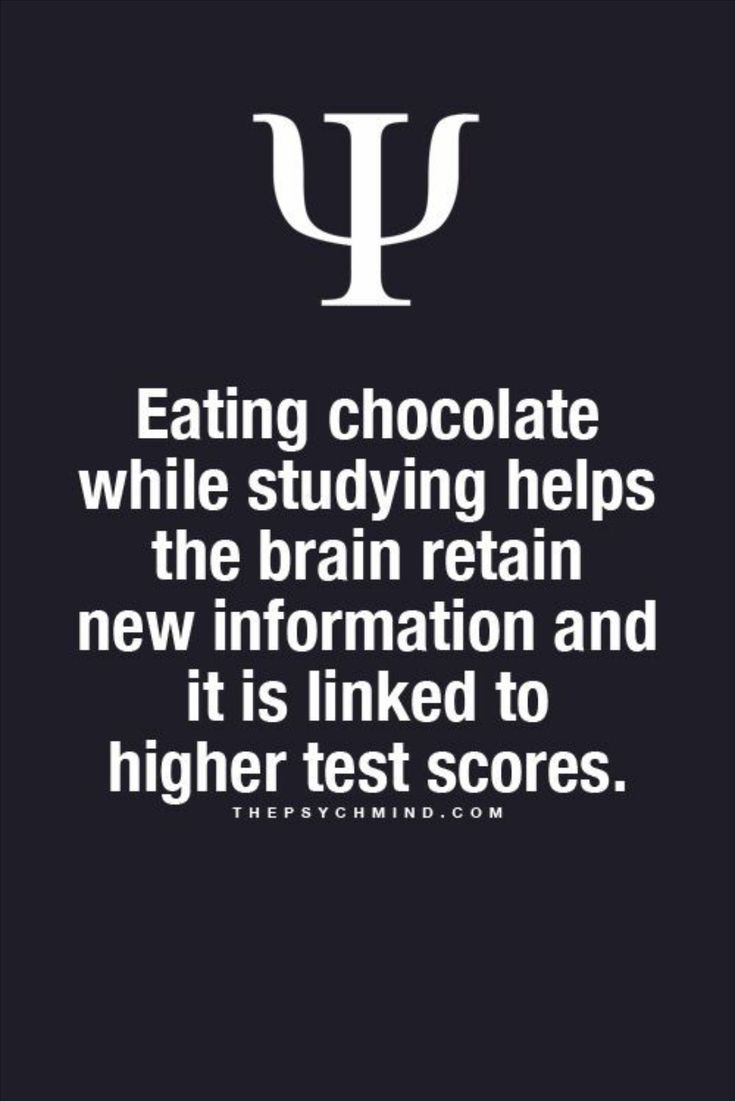 Eating chocolate while studying helps the brain retain new information and it is linked to higher test scores.