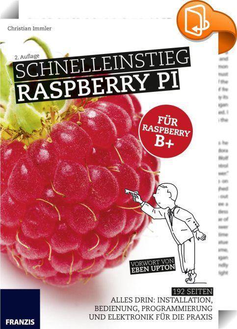 Schnelleinstieg Raspberry Pi    ::  Hat Sie auch schon die Raspberry-Pi-Neugier gepackt? Der Minicomputer für weniger als 40 Euro erobert die Welt und bietet sich für alle möglichen Projekte an: Druckserver, Mediacenter, Garagentoröffner und vieles mehr - auch als PC-Ersatz. Wussten Sie, dass es ein komplettes Officepaket für den Raspberry Pi gibt?  Installieren, konfigurieren und nutzen Ob nun die Vorbereitung der SD-Karte oder die Installation mit dem Installer Noobs: Das vorliegende...
