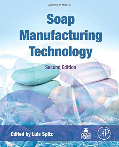 Soap Manufacturing Technology by Luis Spitz https://www.amazon.co.uk/dp/1630670650/ref=cm_sw_r_pi_dp_x_.--myb16Z5Y7F