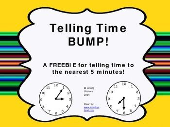 FREE This BUMP game helps students practice telling time within five minutes. This is a variation of the popular BUMP game.  Laminate the game board for durability. Cut out the game  boards and put them in a bag. Pairs of students each get 8 counters. One student pulls a digital time from the bag and covers that time with their counter.
