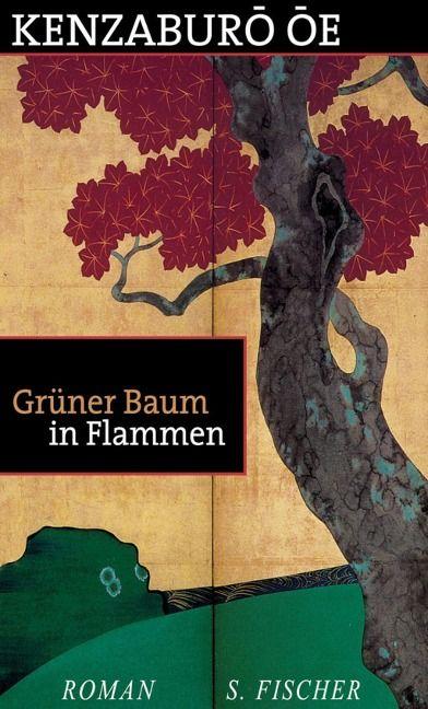 Grüner Baum in Flammen - Kenzaburo Oe