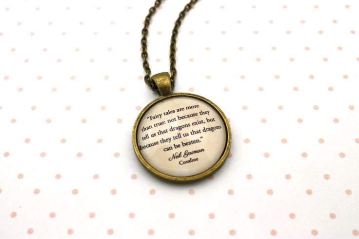Coraline, Fairy Tales Are More Than True, Neil Gaiman Quote Necklace or…