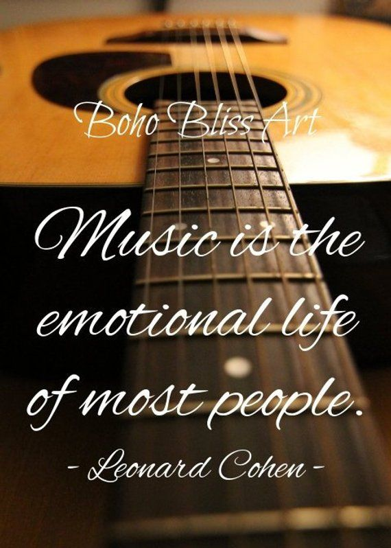 Leonard Cohen Quote Music Is The Emotional Life Of Most People Great Gift For Music Lovers Creative Motivation Art Print Leonard Cohen Quotes Motivational Art Wall Art Instant Download