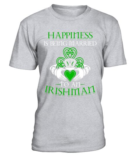 """# Happiness is married to an Irishman - Cool Irish T-shirt .  Special Offer, not available in shops      Comes in a variety of styles and colours      Buy yours now before it is too late!      Secured payment via Visa / Mastercard / Amex / PayPal      How to place an order            Choose the model from the drop-down menu      Click on """"Buy it now""""      Choose the size and the quantity      Add your delivery address and bank details      And that's it!      Tags: irish shirts for women…"""
