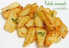 Patate croccanti in padella ricetta facile il mio saper fare