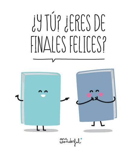 ¿Y tú? ¿Eres de finales felices? www.mrwonderfulshop.es #mrwonderful #quote…