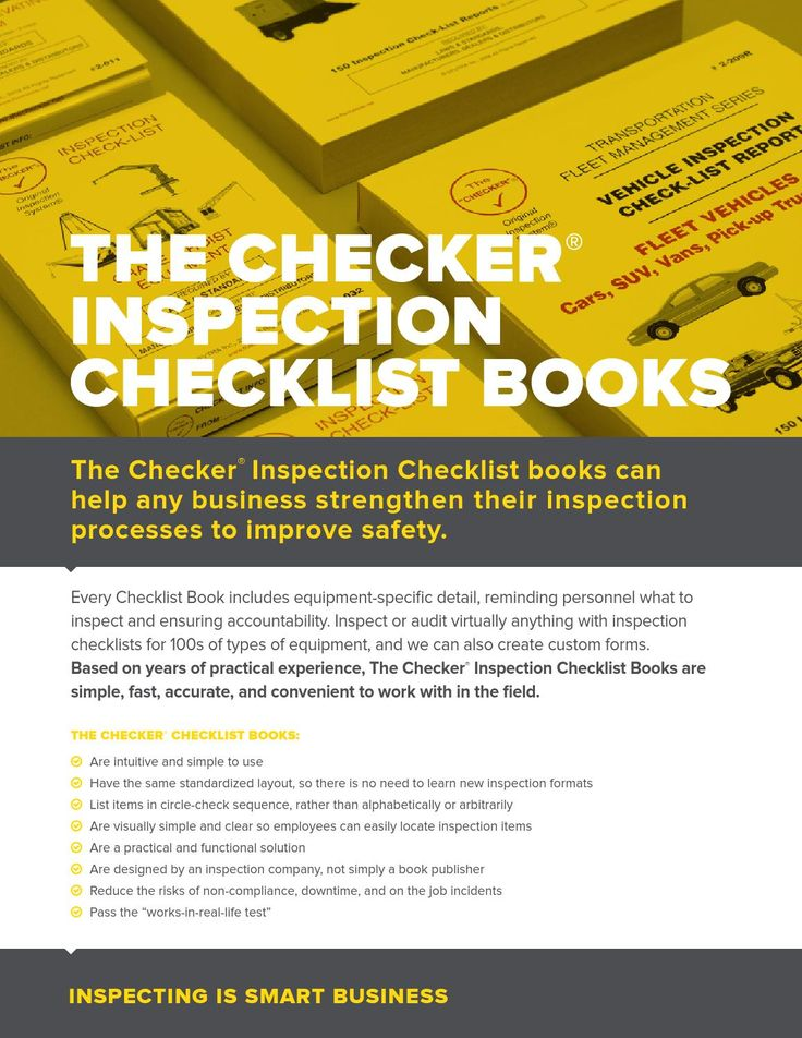 2014 the checker inspection books  We have Inspection Checklist books for 100's of different types of equipment, vehicles & machines.