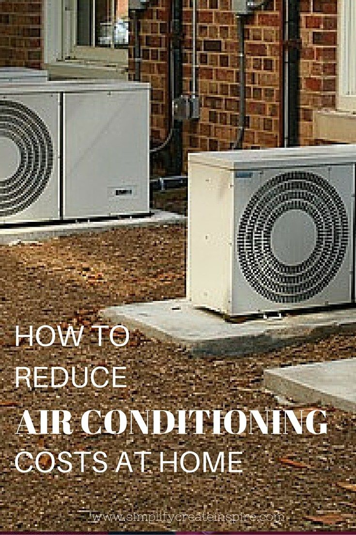 Reduce Air Conditioning Costs During Summer Making life