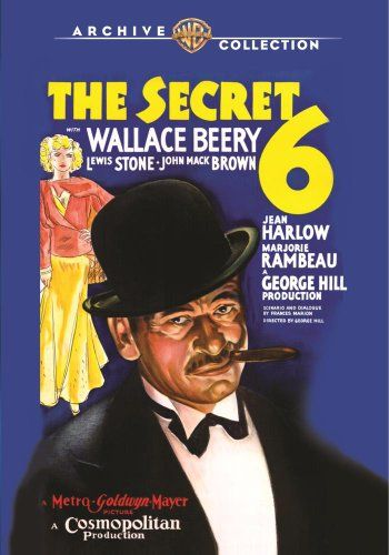 The Secret Six:   Wallace Beery gives a powerhouse performance in this hard-boiled Pre-Code crime saga costarring Clark Gable and Jean Harlow in her M-G-M debut. Beery stars as Louis Scorpio, a stockyard worker who takes over a bootlegging gang run by small-town hoodlum Johnny Franks (Ralph Bellamy in his screen debut). Muscling into the big city rackets, Scorpio is targeted by the Secret Six, a masked tribunal that works with reporter Carl Luckner (Gable) to dig up the dirt that could...
