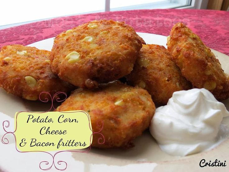 Meat & Potatoes, Recipes and More!: Potato, Corn, Cheese & Bacon Fritters