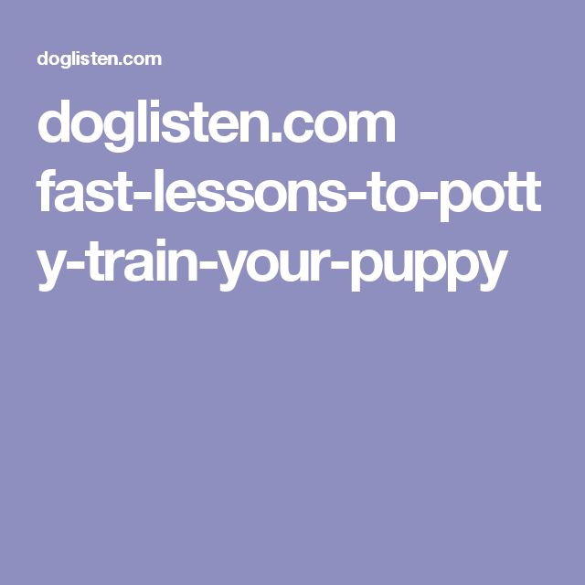 doglisten.com fast-lessons-to-potty-train-your-puppy