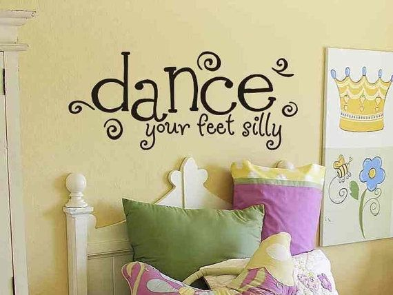 Wall Quote Sticker Decal Dance Your Feet Silly Girls Bedroom Wall Decor.  Great Wall Sticker Decal For Any Girls Bedroom.