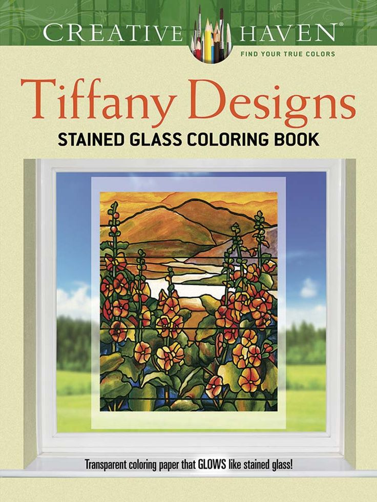 Sixteen Gorgeous Motifs All Based On Actual Tiffany Windows Offer Colorists A Gallery Of Scenes Inspired By Nature Designs Include Birds In Blossoming