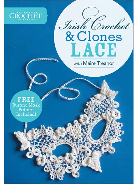 Interweave Crochet Workshop: Irish Crochet and Clones Lace with Máire Treanor DVD - Interweave