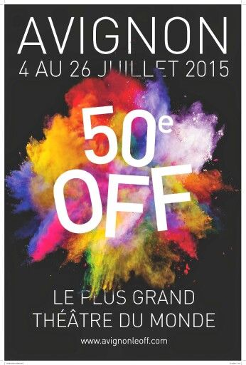 50e Festival d'Avignon 4-26 juillet 2015