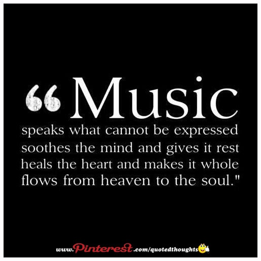 Quotes From Singers About Life: Listen To Music.Music Speaks What Cannot Be Expressed