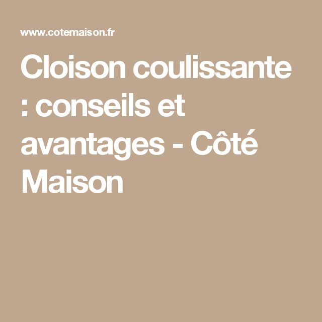 1000 ideas about cloison on pinterest claustra - Cloisons coulissantes lapeyre ...