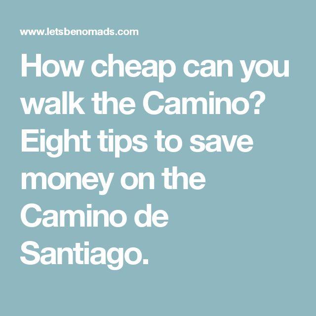How cheap can you walk the Camino? Eight tips to save money on the Camino de Santiago.