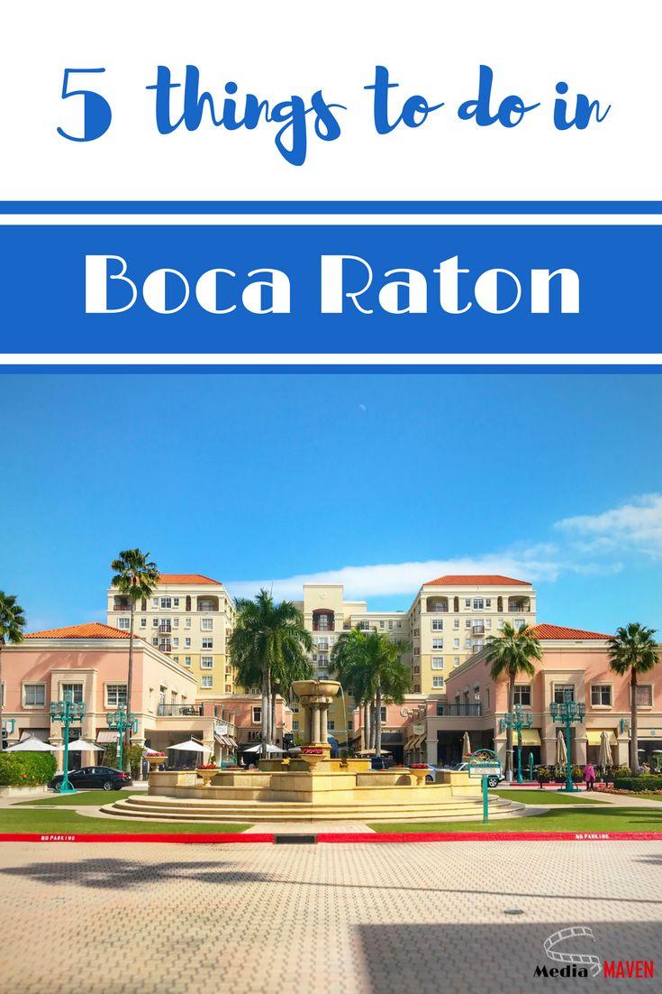 Boca Do Lobo S Inspirational World: 5 Things To Do In Boca Raton