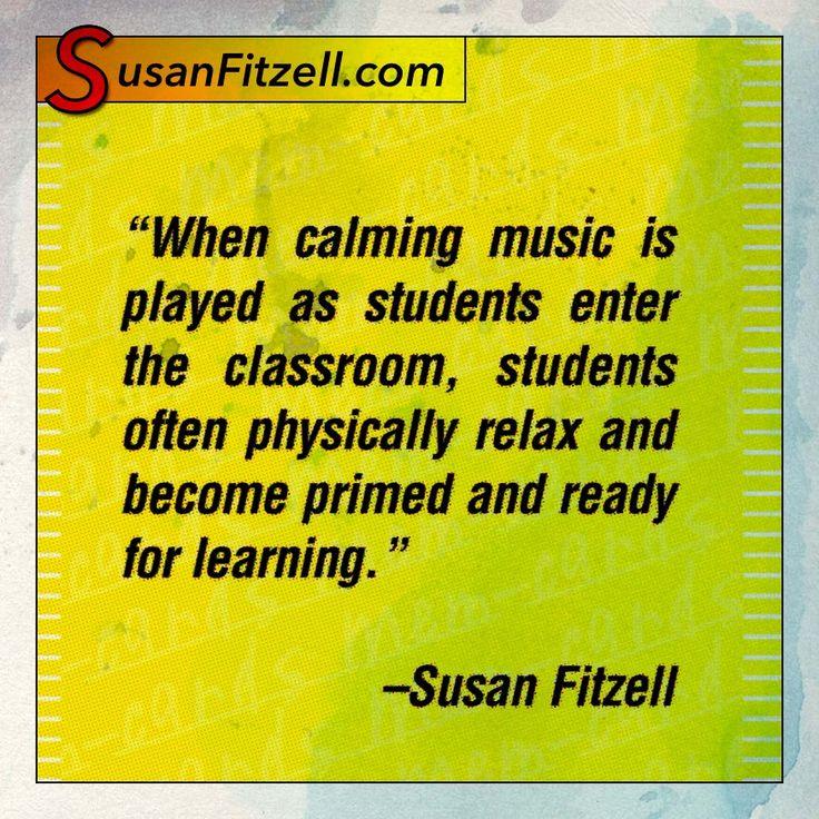 Calming music supports a calm classroom calm classroom