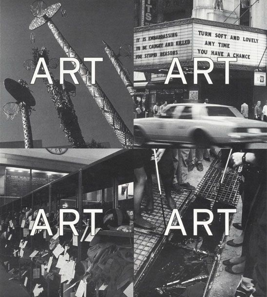 BOMB Magazine — Art in Public Space. Clockwise from top left: David Hammons, Higher Goals,1986, Columbus Park, Brooklyn. Photo courtesy of Public Art Fund, New York. Jenny Holzer, selections from Truisms and The Survival Series, 42nd Street marquees, 1993, sponsored by Creative Time. Photo by Dona Ann McAdams, courtesy of Creative Time, New York. Agencia de Viaje, Capsula de Tiempo, 1992, 85 × 2 × .6 meters, an open time capsule in the form of a tar pit accepting contributions. Courtesy…