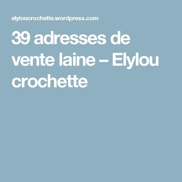 39 adresses de vente laine – Elylou crochette